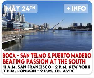 Virtual tour Buenos Aires at La Boca Caminito, San Telmo and Puerto Madero